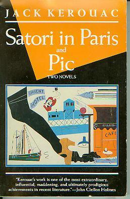 Satori in Paris & Pic, Kerouac, Jack
