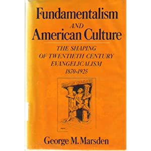 fundamentalism and american culture the shaping of