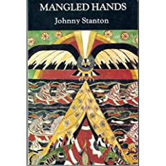Mangled Hands, Johnny Stanton, image from Cindy E. Lamberts via Amazon