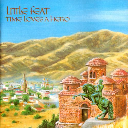 LITTLE FEAT   Time Loves A Hero (1977)  FLAC preview 0