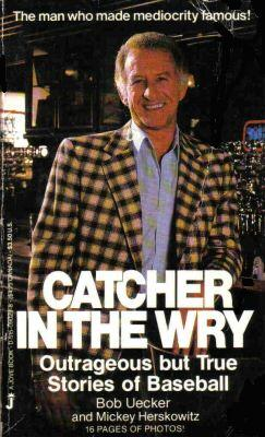 Catcher in the Wry