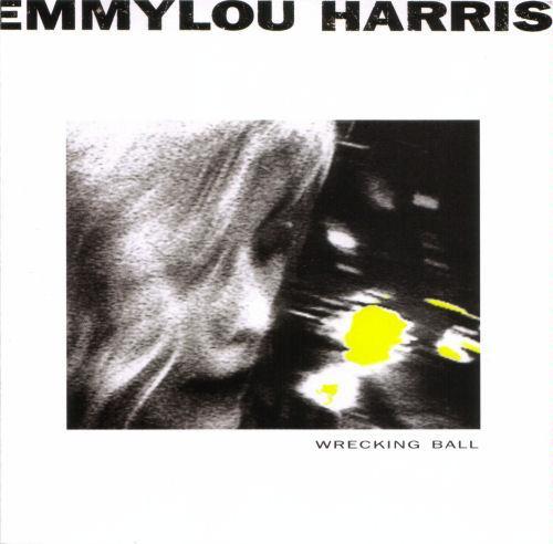 Wrecking Ball CD. Emmylou