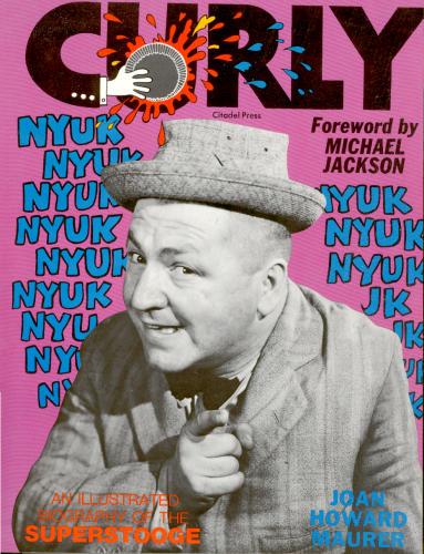 Michael escribió el prólogo de una biografía sobre Curly (The Tree Stooges) 96ae024128a069a055e1c010.L