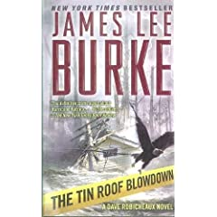 The Tin Roof Blowdown (Dave Robicheaux Mysteries)