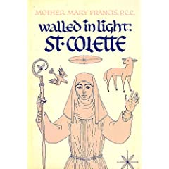 Walled in Light: St. Colette