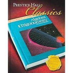 Algebra and Trigonometry: Functions and Applications (Prentice Hall Classics)