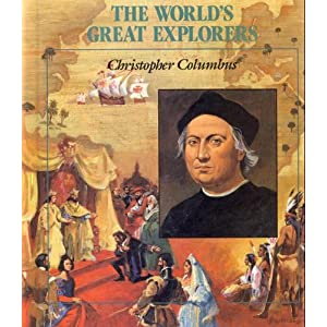 Christopher Columbus (World's Great Explorers)