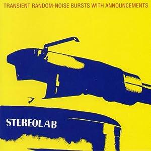 Stereolab - 癮 - 时光忽快忽慢,我们边笑边哭!