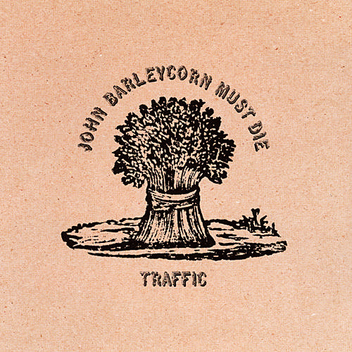 Traffic   John Barleycorn Must Die preview 3