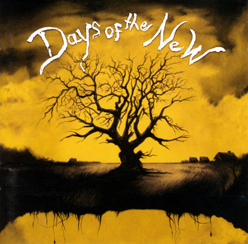 Days Of The New - Days Of The New