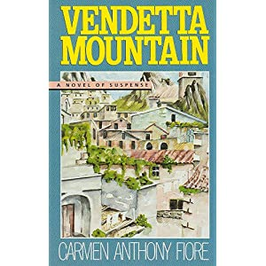 Vendetta Mountain by Carmen Anthony Fiore