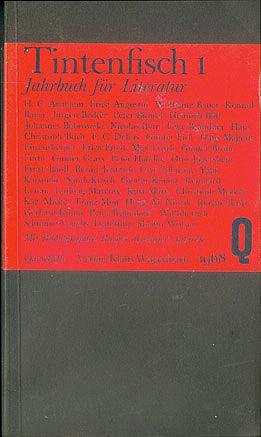 Tintenfisch 1: Jahrbuch für Literatur , Krüger, Michael (editor); Wagenbach, Klaus (editor)