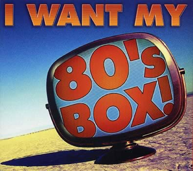 Various Artists-I Want My 80's Box