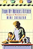 From My Mother&#039;s Kitchen: Recipes and Reminiscences