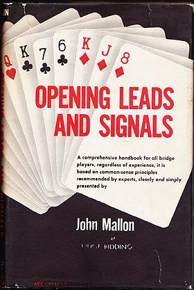 Opening Leads and Signals, Mallon, John