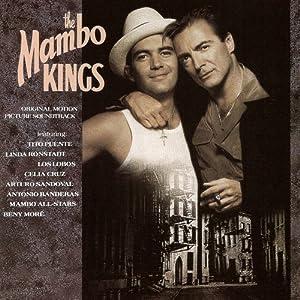 The Mambo Kings [1992 Original Soundtrack] - 癮 - 时光忽快忽慢,我们边笑边哭!