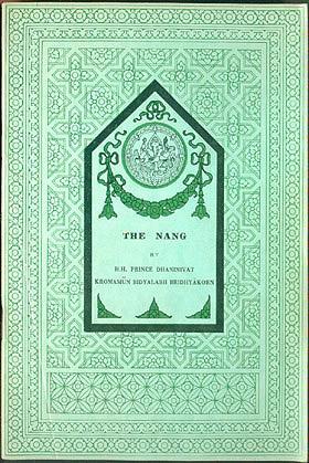 The Nang: Thai Culture, New Series No. 3, H. H. Prince Dhaninivat Kromamun Bidyalabh Bridhyakorn