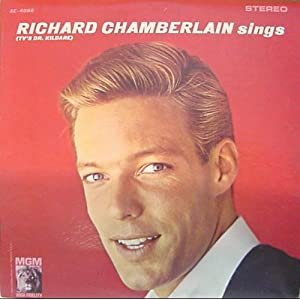 Richard Chamberlain Sings (TV's Dr. Kildare)