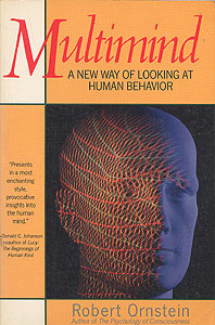 Multimind: A New Way of Looking at Human Behavior, Ornstein, Robert
