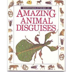 Amazing Animal Disguises (Amazing worlds)