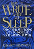 How to Write While You Sleep