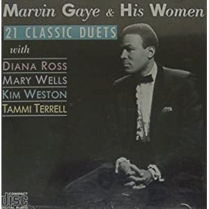 Marvin Gaye - Marvin Gaye & His Women Classic Duets