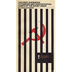 The First Guidebook to Prisons and Concentration Camps of the Soviet Union