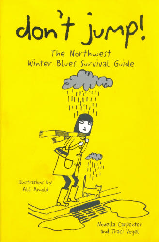 Don't Jump! The Northwest Winter Blues Survival Guide