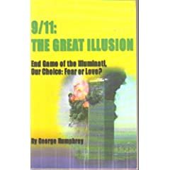 9/11: The Great Illusion - End Game of the Illuminati, Our Choice: Fear of Love