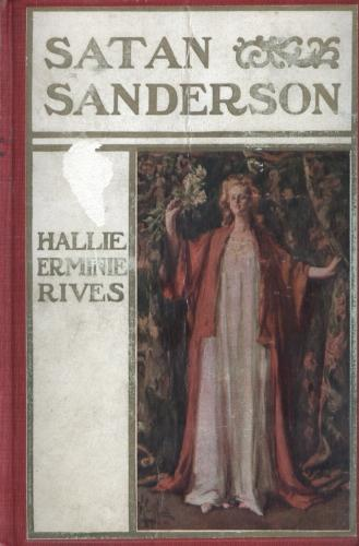 """Satan Sanderson"", by Hallie Erminie Rives"