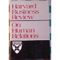 Harvard business review--on human relations