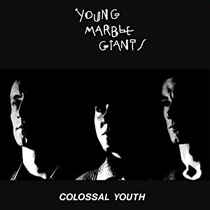 Young Marble Giants - 癮 - 时光忽快忽慢,我们边笑边哭!