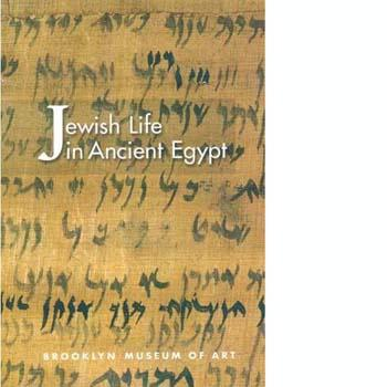 Jewish Life in Ancient Egypt