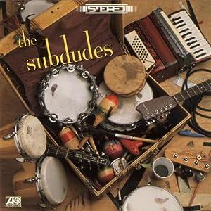 The Subdudes