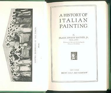A History of Italian Painting, Mather, Frank Jewett Jr.