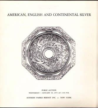 American, English and Continental Silver, Sotheby Parke Bernet Auction Catalogue, January 29, 1975, Sotheby Parke Bernet