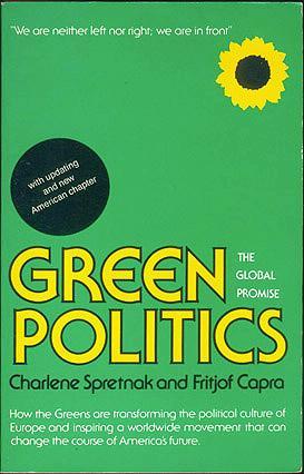 Green Politics, Spretnak, Charlene; Capra, Fritjof