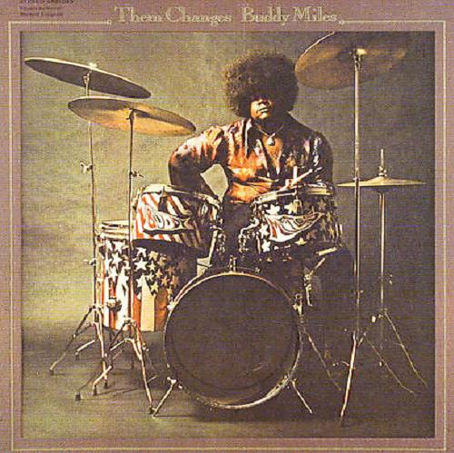 Them Changes - Buddy Miles