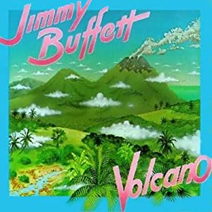 BUFFETT, JIMMY - Volcano 3:37/stranded On A Sandbar 3:08
