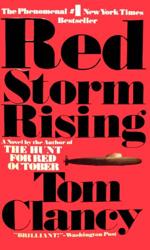 an analysis of red storm rising by tom clancy The nook book (ebook) of the red storm rising by tom clancy l summary & study guide by bookrags at barnes & noble free shipping on $25 or more.