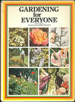 Gardening for Everyone (Special Feature: Terrariums and Dish Gardens) , Grounds, Roger (editor)