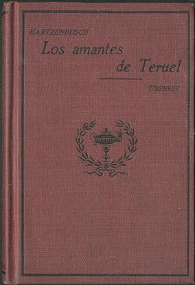 Los Amantes de Teruel (Heath's Modern Language Series) , Hartzenbusch, Juan Eugenio; Umphrey, G. W.