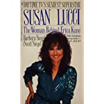 Susan Lucci: The Woman Behind Erica Kane book cover