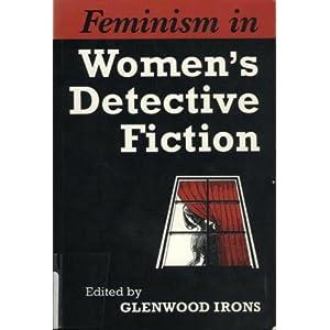 Feminism in Women's Detective Fiction