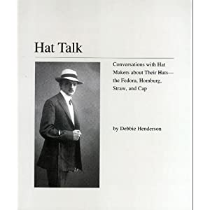 HAT TALK: Conversations w/ Hat Makers about Their Hats... (Paperback)