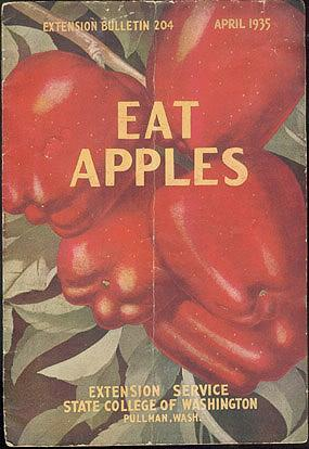 Eat Apples (Extension Bulletin 204, April 1935), Russell, Rae; Hunt, Leila W.