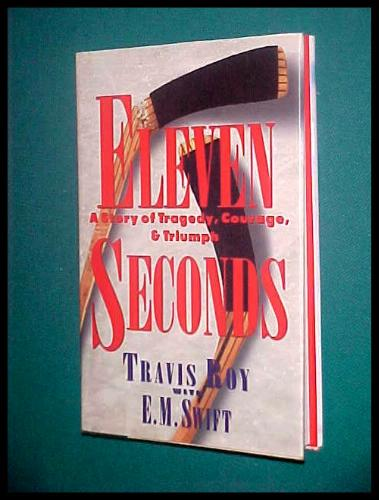 Amazon.com: Eleven Seconds: A Story of Tragedy, Courage & Triumph