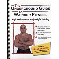 The Underground Guide To Warrior Fitness: High Performance Bodyweight Training