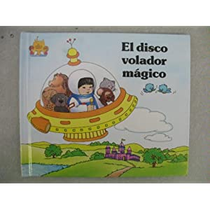 El Disco Volador Magico (El Castillo Magico) (Spanish Edition)