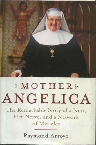 Mother Angelica - EWTN